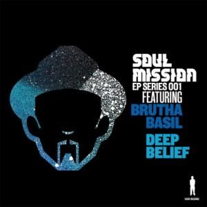 Soul Mission, Brutha Basil - Deep Belief  (Mosfet Dub Mix)